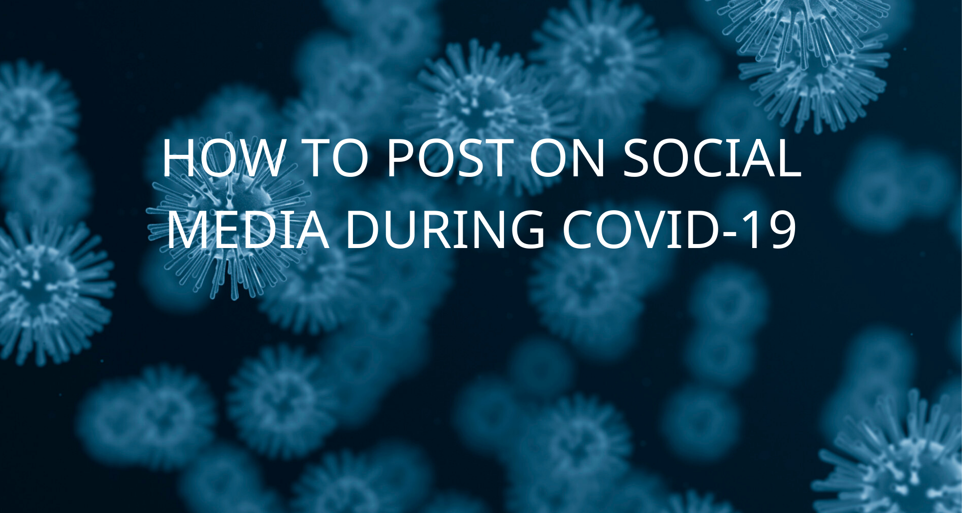 How-to-post-on-social-media-during-COVID-19
